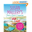 Susan Mallery's Fool's Gold Cookbook: A Love Story Told Through 150 Recipes (Fool's Gold)