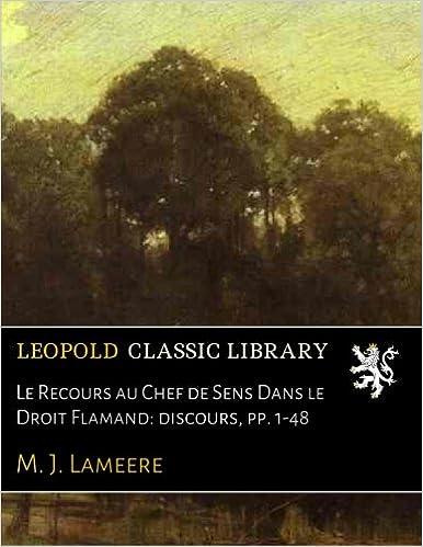 En ligne Le Recours au Chef de Sens Dans le Droit Flamand: discours, pp. 1-48 epub pdf