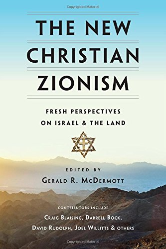 The New Christian Zionism: Fresh Perspectives on Israel and the - Plymouth Stores Mall