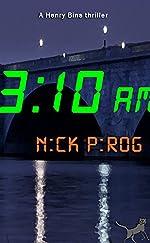 3:10 a.m. & 3:21 a.m.: (Henry Bins Books 2 & 3)