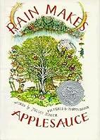 Rain Makes Applesauce[RAIN MAKES…