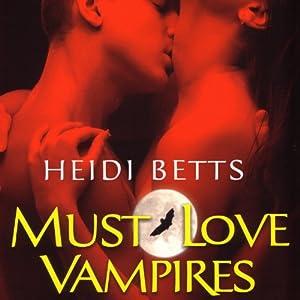 Must Love Vampires Audiobook
