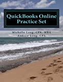 img - for QuickBooks Online Practice Set: Get QuickBooks Online Experience using Realistic Transactions for Accounting, Bookkeeping, CPAs, ProAdvisors, Small Business Owners or other users book / textbook / text book