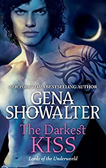 The Darkest Kiss (Lords of the Underworld) by [Showalter, Gena]