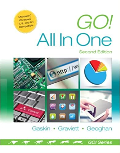 Go all in one computer concepts and applications 2nd edition go all in one computer concepts and applications 2nd edition go for office 2013 shelley gaskin nancy graviett debra geoghan 9780133427295 fandeluxe Image collections