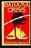 Bahama Crisis, Desmond Bagley, 0671434535