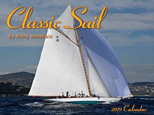 Classic Sail 2019 Calendar