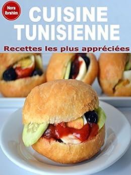 Cuisine tunisienne recettes les plus for Cuisine tunisienne