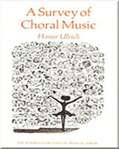 A Survey of Choral Music (Harbrace History of Musical Forms)