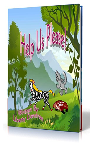 Book: Help Us Please! by Liberty Dendron