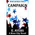 Campaign: (Brad & Ryn's Story) (A River City Novel Book 7)