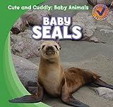 Baby Seals, Katie Kawa, 1433955369