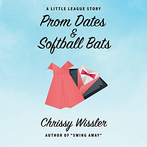 Prom Dates & Softball Bats: A Little League Story