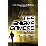 The Enigma Gamers - A CATS Tale (The Enigma Series Book 7)