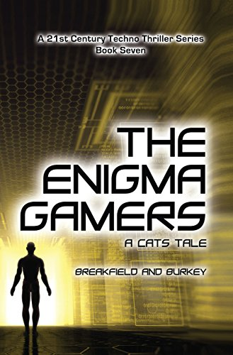 The Enigma Gamers - A CATS Tale (The Enigma Series Book 7) by [Breakfield, Charles V, Burkey, Roxanne E]