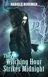 The Witching Hour Strikes Midnight
