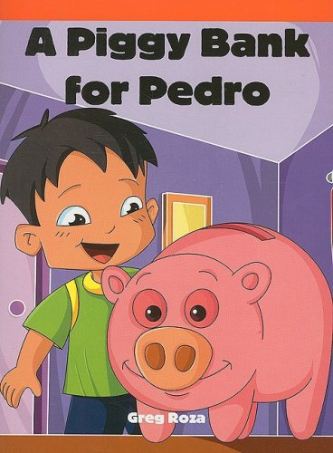 A Piggy Bank for Pedro (Neighborhood Readers)