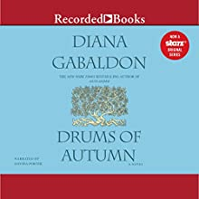 Drums of Autumn Audiobook by Diana Gabaldon Narrated by Davina Porter