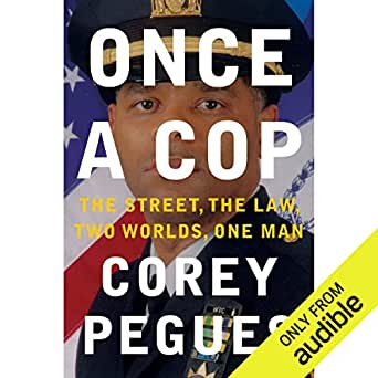 Amazon com: Once a Cop: The Street, the Law, Two Worlds, One