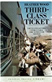 img - for Third-class Ticket (Penguin Travel Library) book / textbook / text book