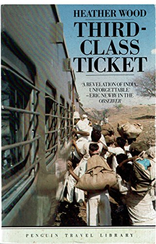Third-class Ticket (Penguin Travel Library)