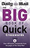 Daily Mail: Big Book of Quick Crosswords 4 (The Daily Mail Puzzle Books)