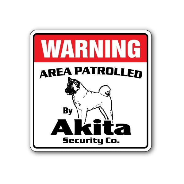Akita Security Sign Area Patrolled pet Dog Veterinarian Kennel AKC Warning 1