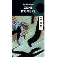 Zone d'ombre (French Edition)