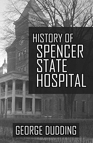 History of Spencer State Hospital ebook