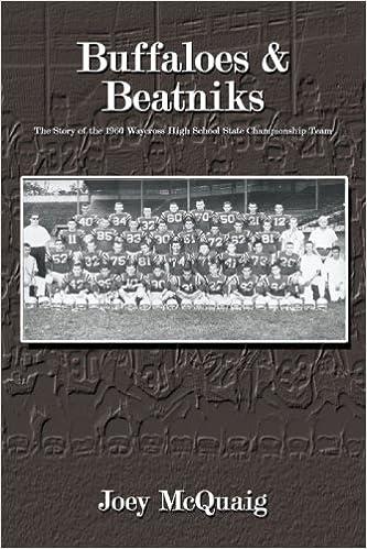 Buffaloes Beatniks The Story Of The 1960 Waycross High School
