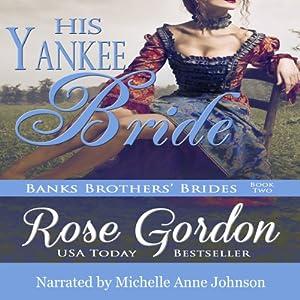 His Yankee Bride Hörbuch
