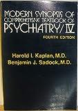 Modern Synopsis of Comprehensive Textbook of Psychiatry IV, Harold I. Kaplan and Benjamin J. Sadock, 068304513X