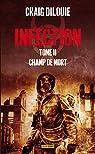 INFECTION T02 : CHAMP DE MORTS par DiLouie