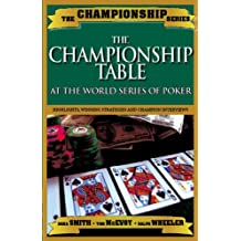 Championship Table: At the World Series of Poker