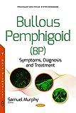 img - for Bullous Pemphigoid: Symptoms, Diagnosis and Treatment book / textbook / text book
