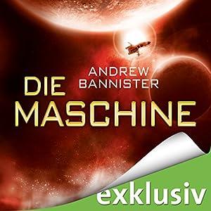 Die Maschine (Die Spin-Trilogie 1) Hörbuch