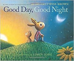 1ef6092716ec Good Day, Good Night (9780062383105): Margaret ... - Amazon.com
