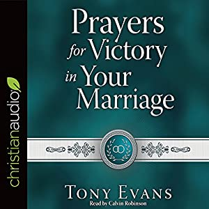Prayers for Victory in Your Marriage Audiobook