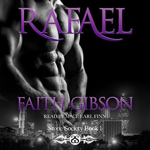 Rafael  Stone Society  Book 1