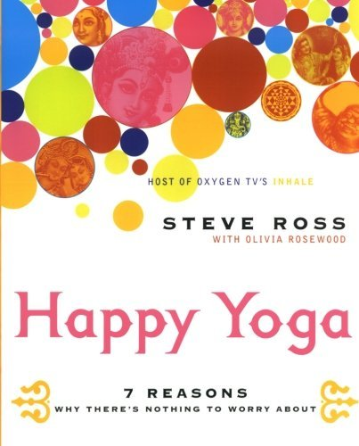 Happy Yoga by Steve Ross(2003-11-11): Amazon.es: Steve Ross ...