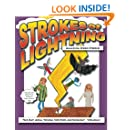 Strokes of Lightning: Amazing Hero Stories: The Bay Area Young Writers Anthology
