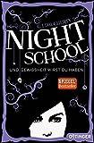 Night School. Und Gewissheit wirst du haben.: (Band 5)