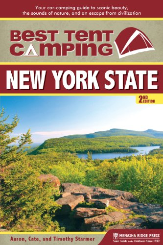 Best Tent Camping: New York State: Your Car-Camping Guide to Scenic Beauty, the Sounds of Nature, and an Escape from Civilization (Best Car Review Websites)