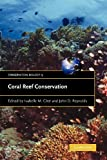 Coral Reef Conservation (Conservation Biology)