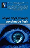 Word Made Flesh - Course, Andre Rabe, 0956334644