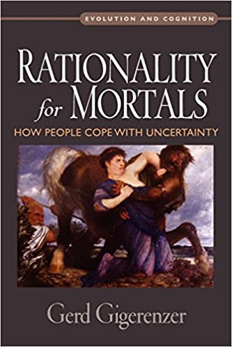 Descargar Rationality For Mortals: How People Cope With Uncertainty PDF Gratis