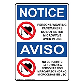 ComplianceSigns Vertical Aluminum OSHA NOTICE Pacemakers Do Not Enter Microwave Bilingual Sign, 14 X 10