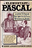 Elementary PASCAL, As Chronicled by John H. Watson, Henry F. Ledgard and Andrew Singer, 0394708008