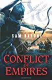 Conflict of Empires (Eskkar Saga) by Sam Barone (2010-02-04)