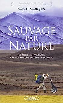 Sauvage Par Nature Sarah Marquis Babelio